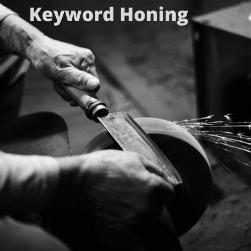 Keyword Honing